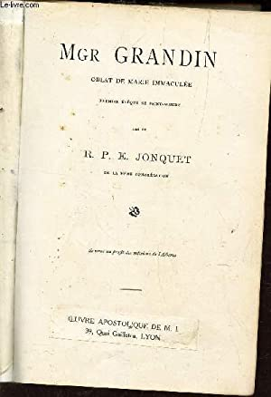 MGR GRANDIN, OBLAT DE MARIE IMMACULEE -: JONQUET R.P.E.