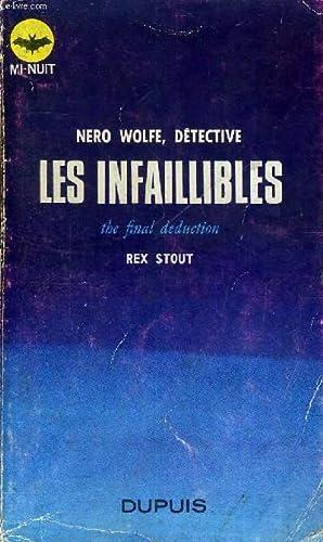 LES INFAILLIBLE - THE FINAL DEDUCTION - NERO WOLFE, DETECTIVE: STOUT REX