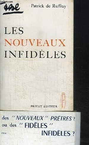 LES NOUVEAUX INFIDELES / ESSAI SUR LE: DE RUFFRAY PATRICK
