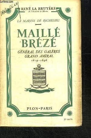 LA MARINE DE RICHELIEU MAILLE BREZE -: LA BRUYERE RENE