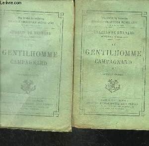 LE GENTILHOMME CAMPAGNARD- 2 TOMES EN 2 VOLUMES: BERNARD CHARLES (DE)