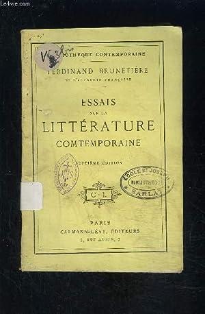 ESSAIS SUR LA LITTERATURE CONTEMPORAINE- 7e édition: BRUNETIERE FERDINAND.
