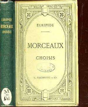 MORCEAUX CHOISIS - RECUEIL - Extrait de: EURIPIDE (par H.