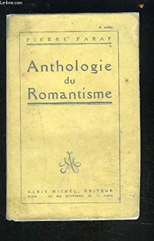 ANTHOLOGIE DU ROMANTISME: PARAF PIERRE