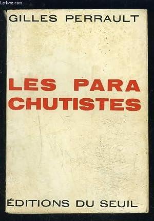 LES PARACHUTISTES: PERRAULT GILLES.