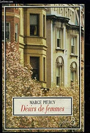 DESIRS DE FEMMES: PIERCY MARGE