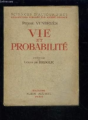 VIE ET PROBABILITE: VENDRYES PIERRE.