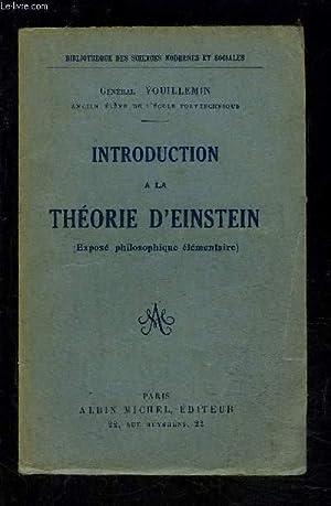 INTRODUCTION A LA THEORIE D EINSTEIN- EXPOSE: VOUILLEMIN GENERAL
