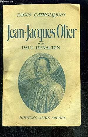 JEAN JACQUES OLIER: RENAUDIN PAUL.