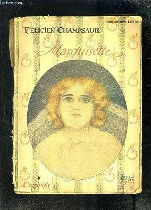 MARQUISETTE- L ARRIVISTE: CHAMPSAUR FELICIEN.