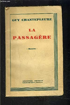 LA PASSAGERE: CHANTEPLEURE GUY
