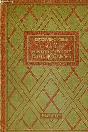 LOIS, HISTOIRE D'UNE PETITE BOHEMIENNE- COLLECTION DES GRANDS ROMANCIERS: ERCKMANN-CHATRIAN