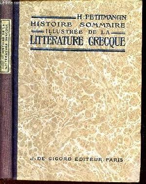 HISTOIRE SOMMAIRE ILLUSTREE DE LA LITTERATURE GRECQUE / 2e EDITION.: PETITMANGIN H.