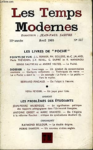LES TEMPS MODERNES N° 227 - LES: PINGAUD BERNARD, FEYDER
