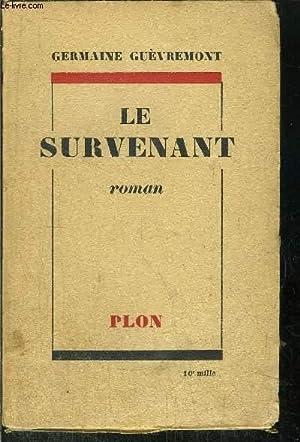 LE SURVENANT: GUEVREMONT GERMAINE