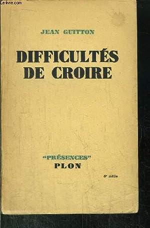 DIFFICULTES DE CROIRE: GUITTON JEAN