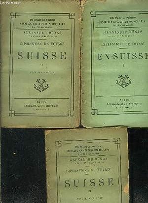 IMPRESSIONS DE VOYAGE- SUISSE- 3 TOMES EN 3 VOLUMES: DUMAS ALEXANDRE