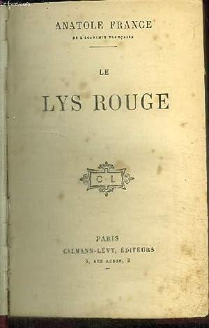 LE LYS ROUGE: FRANCE ANATOLE