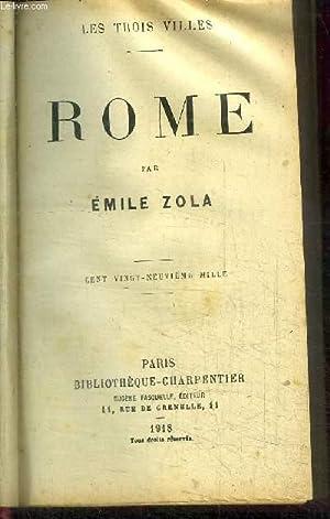ROME / COLLECTION LES TROIS VILLES: ZOLA EMILE