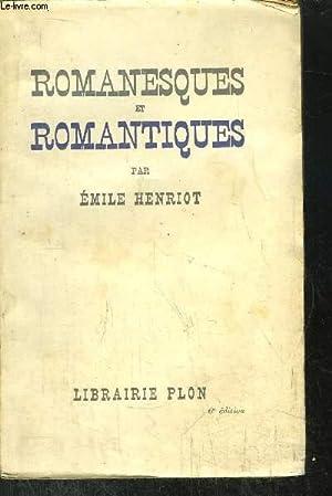 ROMANESQUES ET ROMANTIQUES: HENRIOT EMILE