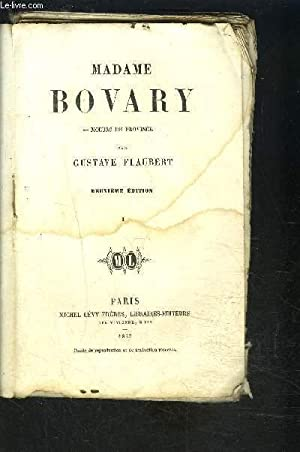 MADAME BOVARY- MOEURS DE PROVINCE- TOME 1: FLAUBERT GUSTAVE