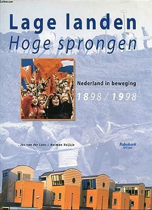 LAGE LANDEN, HOGE SPRONGEN, NEDERLAND IN BEWEGING, 1898-1998: VAN DER LANS JOS, VUIJSJE HERMAN