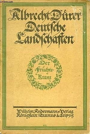 ALBRECHT DÜRER, DEUTSCHE LANDSCHAFTEN: DÜRER Albrecht