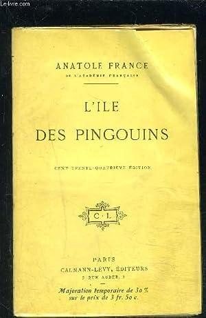 L ILE DES PINGOUINS: FRANCE ANATOLE