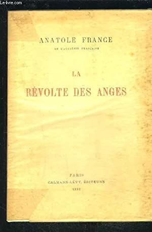 LA REVOLTE DES ANGES: FRANCE ANATOLE