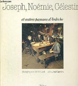 JOSEPH, NOEMIE, CELESTIN ET AUTRES PAYSANS D'ARDECHE: CARRIERE JEAN