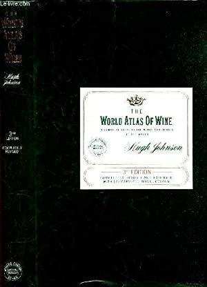 THE WORD ATLAS OF WINE - A Complete Guide to the Wines and Spirits of the World by Hugh Johnson .: ...