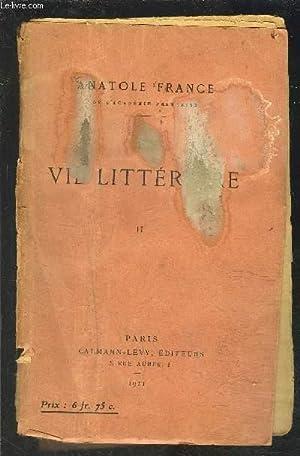 LA VIE LITTERAIRE TOME 2- vendu seul- VENDU EN L ETAT: FRANCE ANATOLE