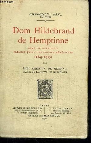 DOM HILDEBRAND DE HEMPTINE - ABBE DE MAREDSOUS - PREMIER PRIMAT DE L'ORDRE BENEDICTIN (1849-...