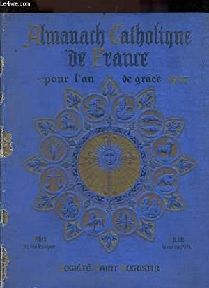 ALMANACH CATHOLIQUE DE FRANCE POUR L'ANNEE 1907: COLLECTIF