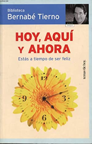 HOY, AQUI Y AHORA, ESTAS A TIEMPO: TIERNO BERNABE