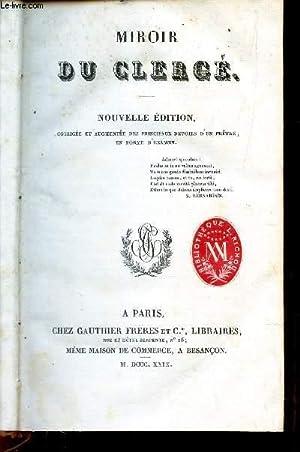 MIROIR DU CLERGE / NOUVELLE EDITION.: COLLECTIF