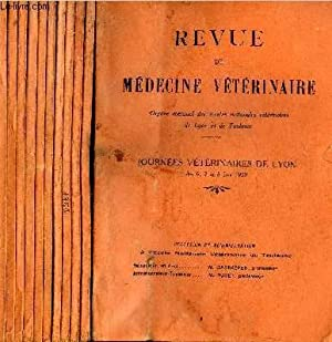 REVUE DE MEDECINE VETERINAIRE - 11 NUMEROS 11 VOLUMES - JANVIER + FEVRIER + MARS + AVRIL + MAI + ...