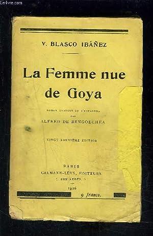 LA FEMME NUE DE GOYA: IBANEZ BLASCO V.