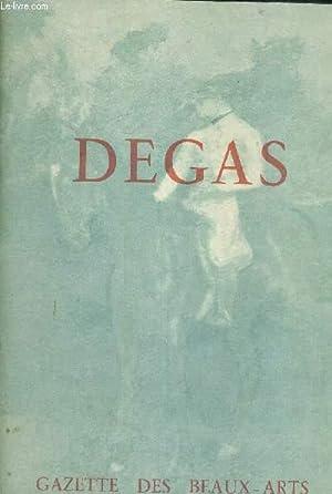 DEGAS - DANS LES COLLECTIONS FRANCAISES - EXPOSITION ORGANISEE AU PROFIT DE LA LIGUE NATIONALE ...