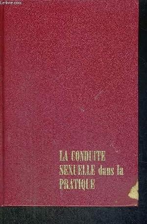LA CONDUITE SEXUELLE DANS LA PRATIQUE - TOME 1: DR SPENCER E.M.