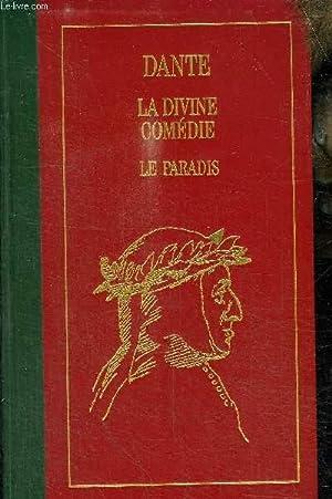 LA DIVINE COMEDIE - LE PARADIS: DANTE