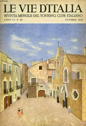 LE VIE D'ITALIA, ANNO LV, N° 10,: COLLECTIF