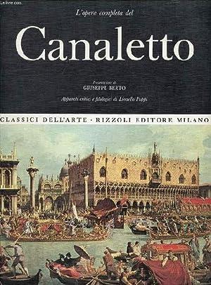 L'OPERA COMPLETA DEL CANALETTO (CLASSICI DELL'ARTE): BERTO GIUSEPPE, PUPPI LIONELLO