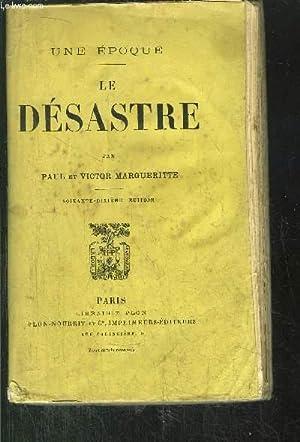 LE DESASTRE: MARGUERITTE PAUL ET VICTOR
