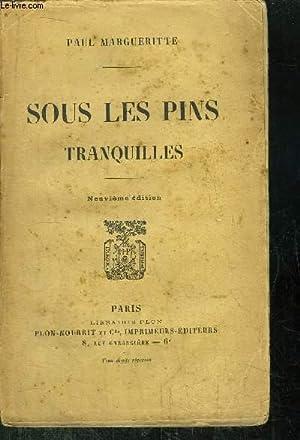 SOUS LES PINS TRANQUILLES: MARGUERITTE PAUL