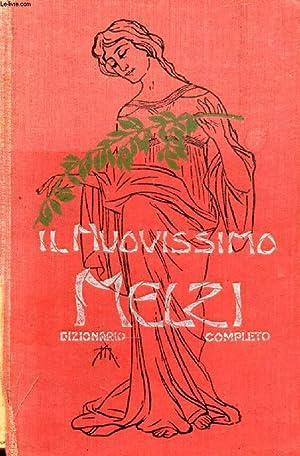 IL NUOVISSIMO MELZI, DIZIONARIO ITALIANO COMPLETO (Parte Lingua e Parte Scientifica): MELZI G. B., ...