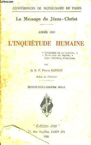 L'INQUIETUDE HUMAINE - ANNEE 1925 - LE MESSAGE DE JESUS CHRIST - CONFERENCES DE NOTRE DAME DE ...