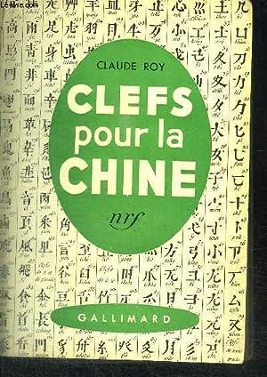 CLEFS POUR LA CHINE: ROY CLAUDE