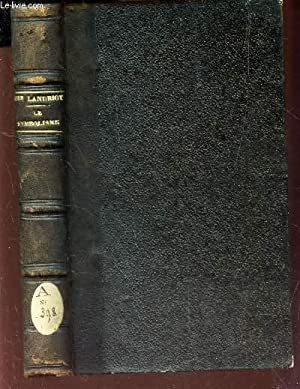 LE SYMBOLISME / 2e EDITION.: MANDRIOT (Mgr)