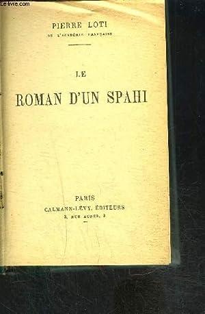 LE ROMAN D UN SPAHI: LOTI PIERRE